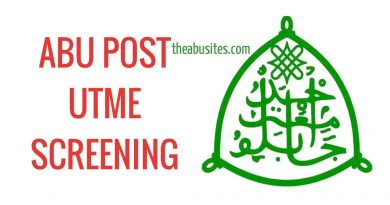 LATEST ABU POST UTME SCREENING UPDATE PLUS 10 FAQs AND ANSWERS 5