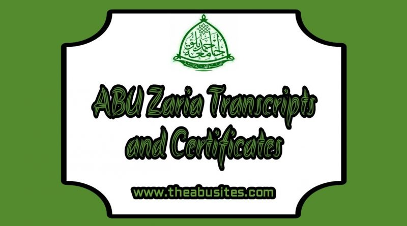 Official Guide: ABU Zaria Transcripts and Certificates Collection 1