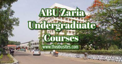 ABU Zaria Courses: Detailed List of 116 ABU Zaria Undergraduate Courses [Updated] 8