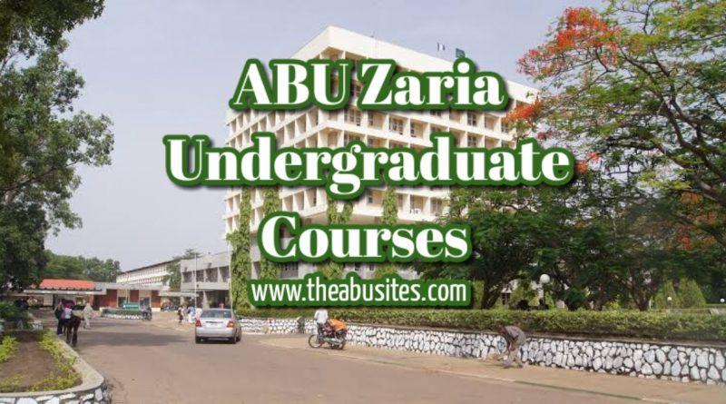 ABU Zaria Courses: Full List of 116 ABU Zaria Undergraduate Courses 4
