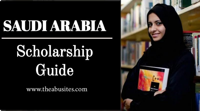 SAUDI SCHOLARSHIP 2020: Guide to the Best Study in Saudi Arabia Scholarships 5