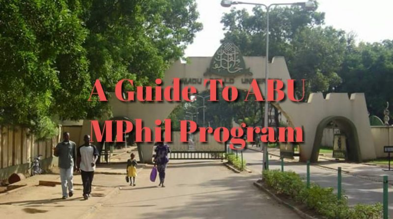 Master of Philosophy (MPhil) - A Guide to the 125 ABU MPhil Programs 1