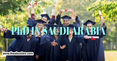 PhD in Saudi Arabia: Full Guide to PhD Scholarships in Saudi Arabia 2020-21 [Updated] 5