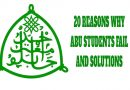 20 REASONS WHY SOME ABU STUDENTS FAIL AND SOLUTIONS 8