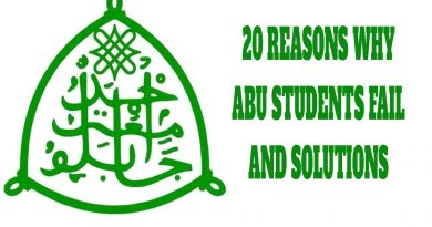 20 REASONS WHY SOME ABU STUDENTS FAIL AND SOLUTIONS 6