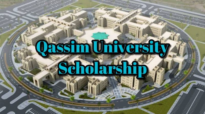 Qassim University Scholarship 2020: Study in Qassim, Saudi Arabia [Fully-Funded] 1