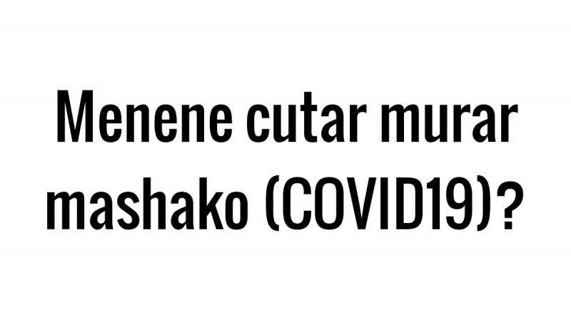 COVID–19: Abin da yakamata a sani game da cutar murar mashako 1