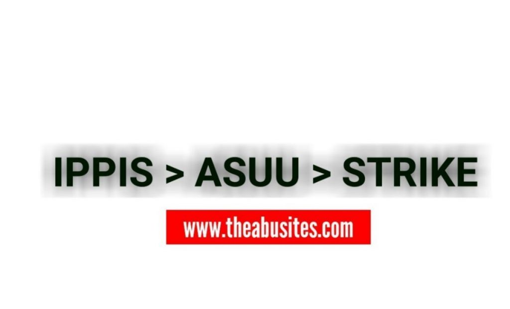 ASUU, IPPIS and the Federal Government